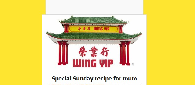 Wing Yip recipe for mum email