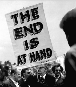 The end is at hand sign