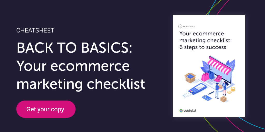 Back to basics ecommerce marketing checklist