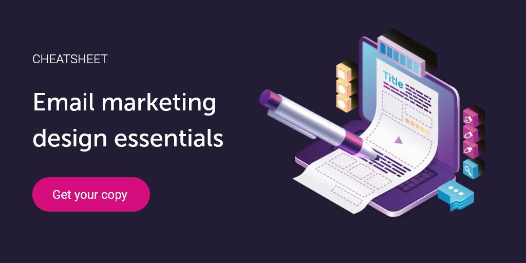 Email marketing design essentials